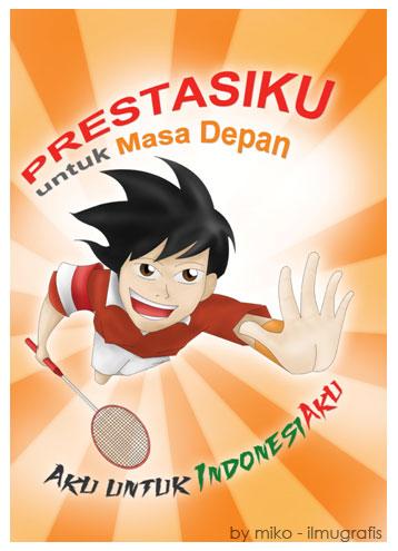 "poster prestasiku ""aku untuk Indonesia"""